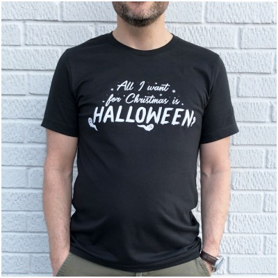 All I want for Christmas is Halloween Unisex T Shirt